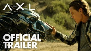 AXL   Official Trailer [HD]   Global Road Entertainment