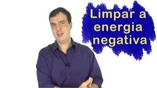 getlinkyoutube.com-Energia Negativa | Aprenda a fazer limpeza e proteção energética
