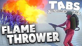 getlinkyoutube.com-TABS - Flamethrower Unit & World War Factions! - Totally Accurate Battle Simulator Gameplay