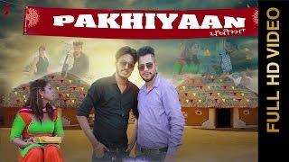 getlinkyoutube.com-New Punjabi Song - PAKHIYAN || Happy Khan || New Punjabi Songs 2017