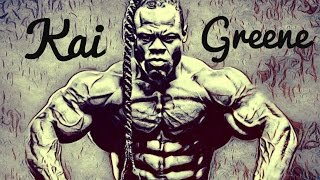 KAI GREENE - MY WORK ETHIC IS SICK