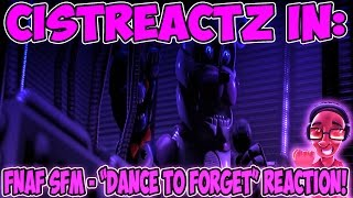 """[FNAF SFM] """"Dance To Forget"""" SISTER LOCATION SONG REACTION 