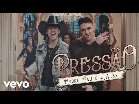Pressão - Pedro Paulo & Alex