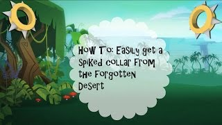 getlinkyoutube.com-Animal Jam: How To Easily Get A Spiked Collar From The Forgotten Desert