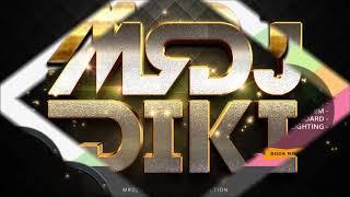 MIXTAPE MRDJ ™ D!K! BREAKBEAT ALBUM SLOW ROCK ACEH  2017