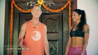 Core Strength with Ashtanga Yoga Teacher Deepika Mehta