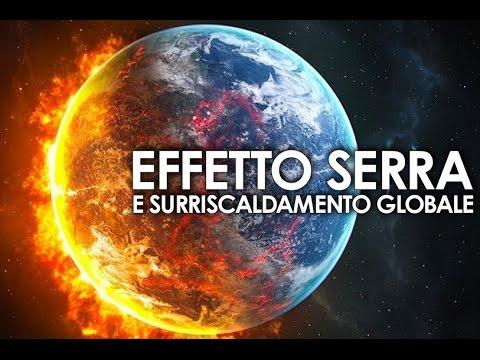 Effetto serra e surriscaldamento globale