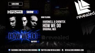 getlinkyoutube.com-Hardwell & Showtek - How We Do [OUT NOW]