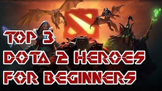 getlinkyoutube.com-Best DOTA 2 Heroes for beginners - Our Top 3 List