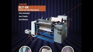 getlinkyoutube.com-SLT-SK Client Factory ATM Receipt Thermal Paper Roll Slitting Machine Slitter Rewinder