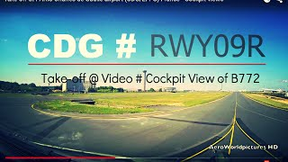 getlinkyoutube.com-Take-off @ PARIS - Charles de Gaulle airport (CDG/LFPG) France # Cockpit view - RWY09R