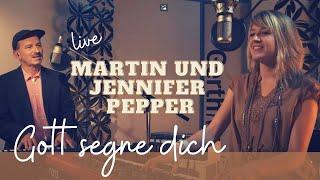 getlinkyoutube.com-Martin und Jennifer Pepper – Gott segne dich (Songvideo)