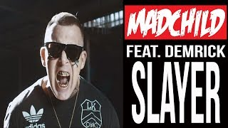 Madchild - Slayer (ft. Demrick)