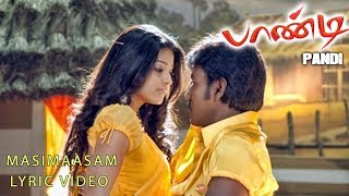 Pandi - Masimaasam Lyric Video | Raghava Lawrence, Sneha | Srikanth Deva, Rasu Madhuravan | பாண்டி