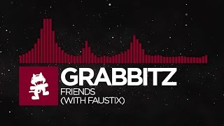 [Trap] - Grabbitz - Friends (with Faustix) [Monstercat EP Release]