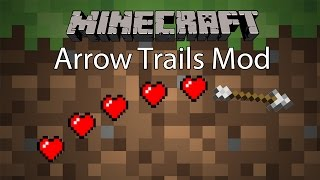 getlinkyoutube.com-Minecraft Mod รีวิว - Mod ธนูติดเทรล | Arrow Trails Mod