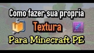 getlinkyoutube.com-Como Fazer sua propria Textura para Minecraft PE !