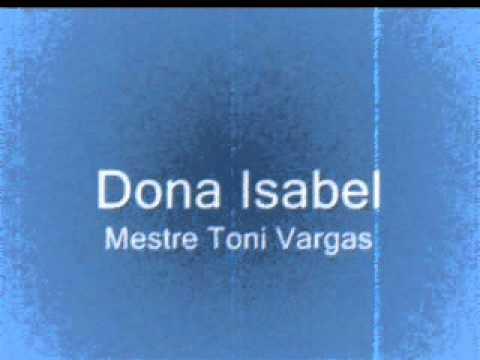 Doña Isabel de Mestre Toni Vargas Letra y Video