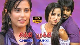 getlinkyoutube.com-chikki mukki tamil full movie | new tamil movies 2015 full movies | romantic movies in tamil