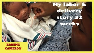 getlinkyoutube.com-My Labor & delivery story 32 weeks pregnant