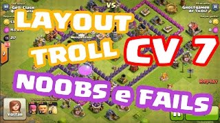 Clash of Clans- Layout Troll de CV 7 | TROLLANDO TODOS OS NOOBS
