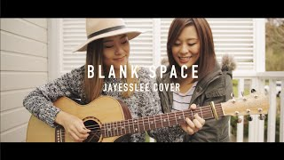 getlinkyoutube.com-BLANK SPACE | TAYLOR SWIFT (Jayesslee Cover)