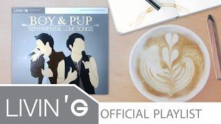 getlinkyoutube.com-รวมเพลง บอย PeaceMaker & ปั๊บ Potato [Boy&Pup Sentimental Love Songs]