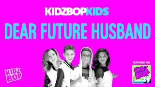 KIDZ BOP Kids - Dear Future Husband (KIDZ BOP 29)