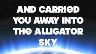 getlinkyoutube.com-Owl City - Alligator Sky (No Rap) - Lyric Video