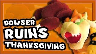 getlinkyoutube.com-Grantendo: Bowser Ruins Thanksgiving
