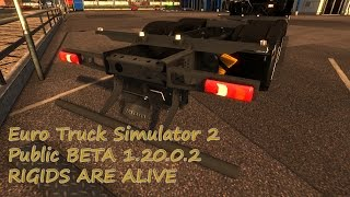 getlinkyoutube.com-Euro Truck Simulator 2 Public Beta 1.20 | Rigids Are Alive!