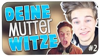 DEINE MUTTER WITZE! #2 - mit Taddl