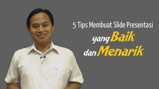 getlinkyoutube.com-5 Tips Membuat Slide Presentasi Yang Baik Dan Menarik (Video Seri Tips Presentasi)