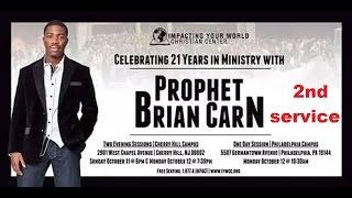 getlinkyoutube.com-Prophet Brian Carn 10-12-15 AM IYWCC  21st Anniversary  DELIVERANCE SERVICE Philadelphia