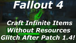 getlinkyoutube.com-Fallout 4 New Crafting Infinite Items Without Resources Glitch After Patch 1.4! (Fallout 4 Glitches)