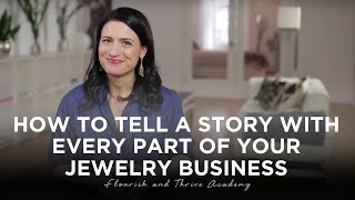 getlinkyoutube.com-How to Tell a Story with Every Part of Your Jewelry Business