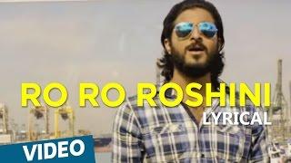 Chennai 2 Singapore Songs | Ro Ro Roshini Song with Lyrics | Ghibran | Abbas Akbar