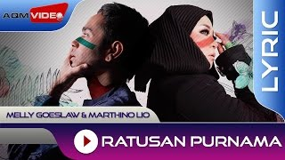 Melly Goeslaw & Marthino Lio - Ratusan Purnama (Theme Song AADC2) | Official Lyric Video