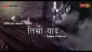 getlinkyoutube.com-Timro Yaad - Sugam Pokharel official music video [FEMNEPAL]