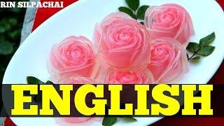 getlinkyoutube.com-How to make Thai Rose Jelly for Valentine's Day | วุ้นกุหลาบแก้ว (English audio)