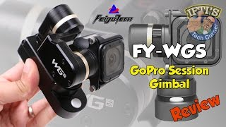 getlinkyoutube.com-Feiyu-Tech FY-WGS 3 Axis Mini GoPro Session Gimbal + Sample Footage : REVIEW