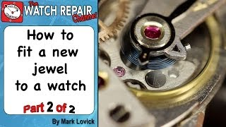 getlinkyoutube.com-Fitting a new jewel to a watch. Part 2 of 2. Friction fit balance jewel hole is broken. Omega watch.