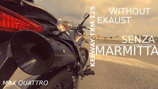 getlinkyoutube.com-Keeway TXM 125 | No Exhaust | GoPro HD