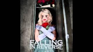 Falling In Reverse - The Drug In Me Is You (CLEAN)