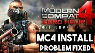 getlinkyoutube.com-Modern Combat 4 Install Problem Fixed