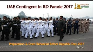 getlinkyoutube.com-Republic Day Parade 2017 Preparations & Dress Rehearsal Before R-Day (UAE Contingent): Part-2
