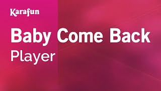 getlinkyoutube.com-Karaoke Baby Come Back - Player *