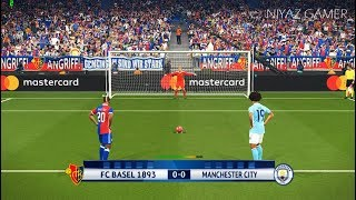 FC BASEL vs MANCHESTER CITY | UEFA Champions League - UCL | Penalty Shootout | PES 2018 Gameplay PC
