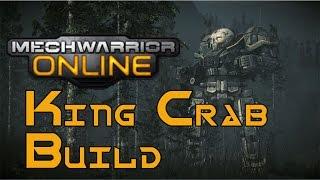 MechWarrior Online - King Crab Build