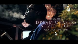 Meek Mill - Dream Chasers Never Sleep (episode 3)